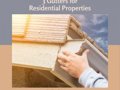 3 Gutters for Residential Properties