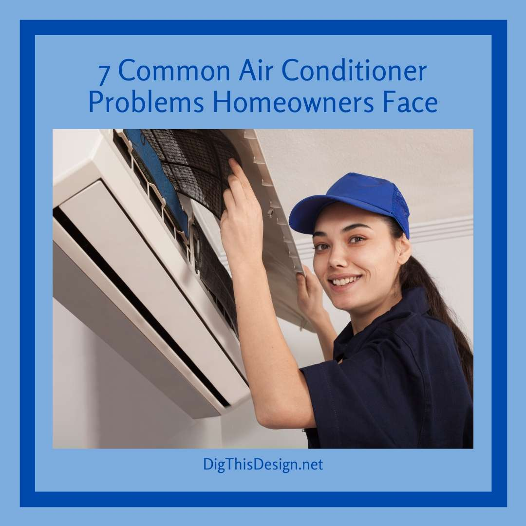Summer is not a time when you want to discover air conditioner problems in your home. Here are seven air conditioner problems you need to know.Summer is not a time when you want to discover air conditioner problems in your home. Here are seven air conditioner problems you need to know.