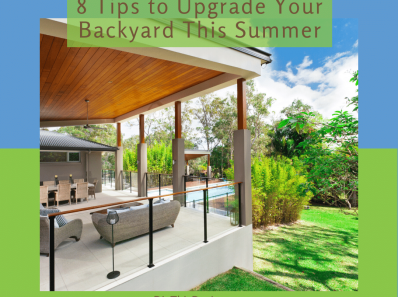 8 Tips to Upgrade Your Backyard This Summer(