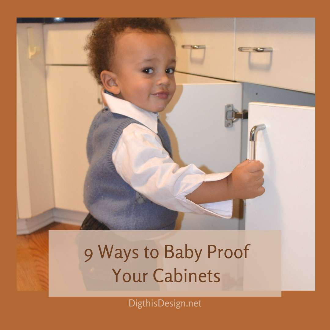 Baby proof cabinets