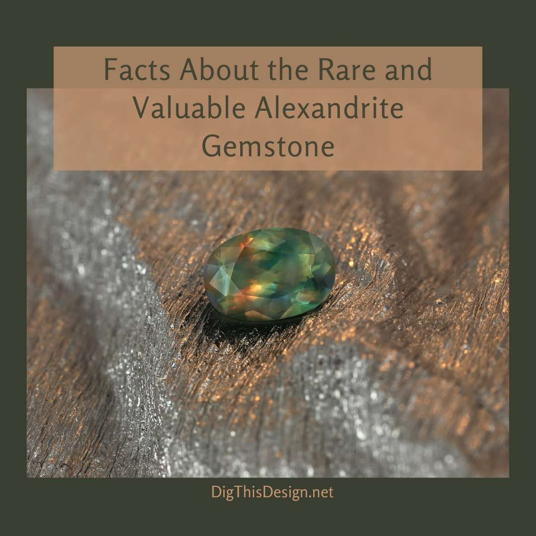 Facts About the Rare and Valuable Alexandrite Gemstone