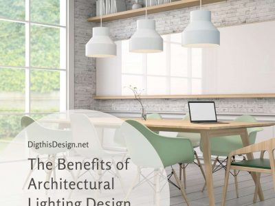 The Benefits of Architectural Lighting Design