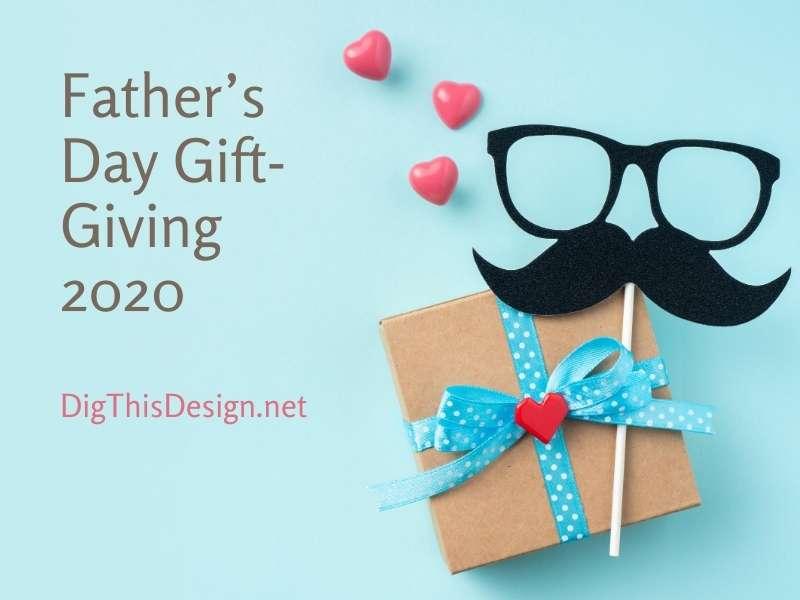 Father's Day Gift-Giving 2020