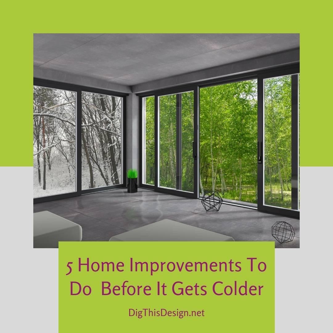 Home Improvements To Do Before Winter Sets In