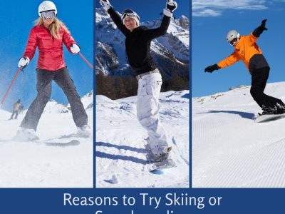 Reasons to Try Skiing or Snowboarding