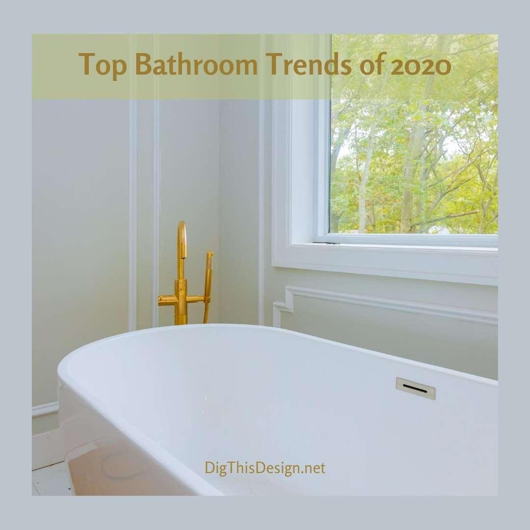 Top Bathroom Trends of 2020