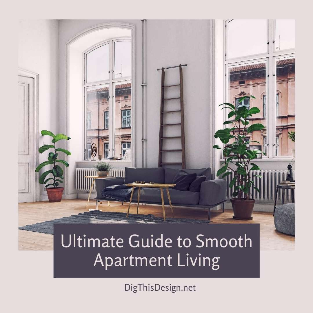Ultimate Guide to Smooth Apartment Living