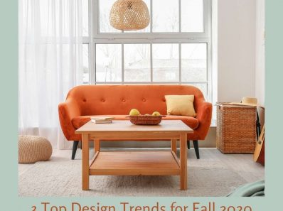 3 Top Design Trends for Fall 2020