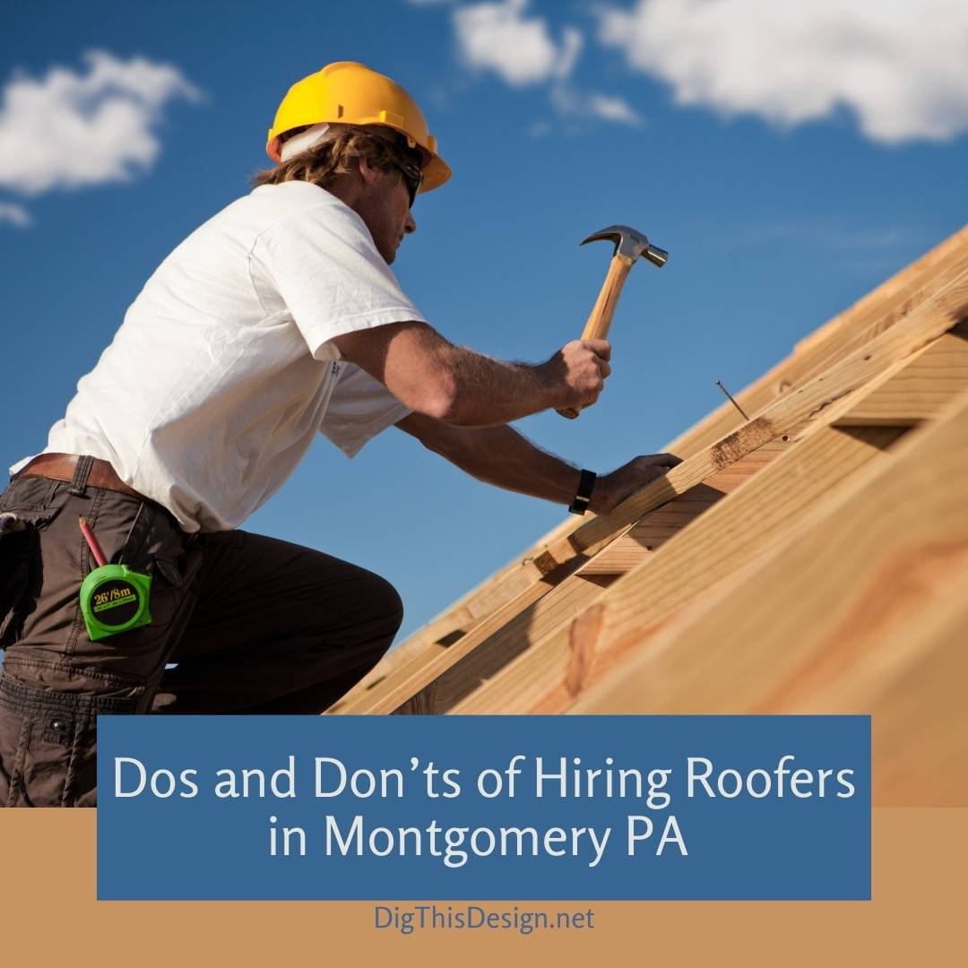 Dos and Don'ts of Hiring Roofers