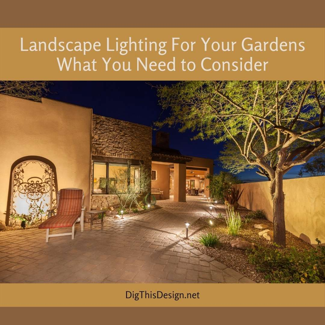 Landscape Lighting For Your Gardens