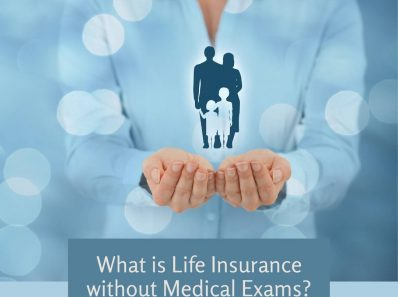 What is Life Insurance without Medical Exams