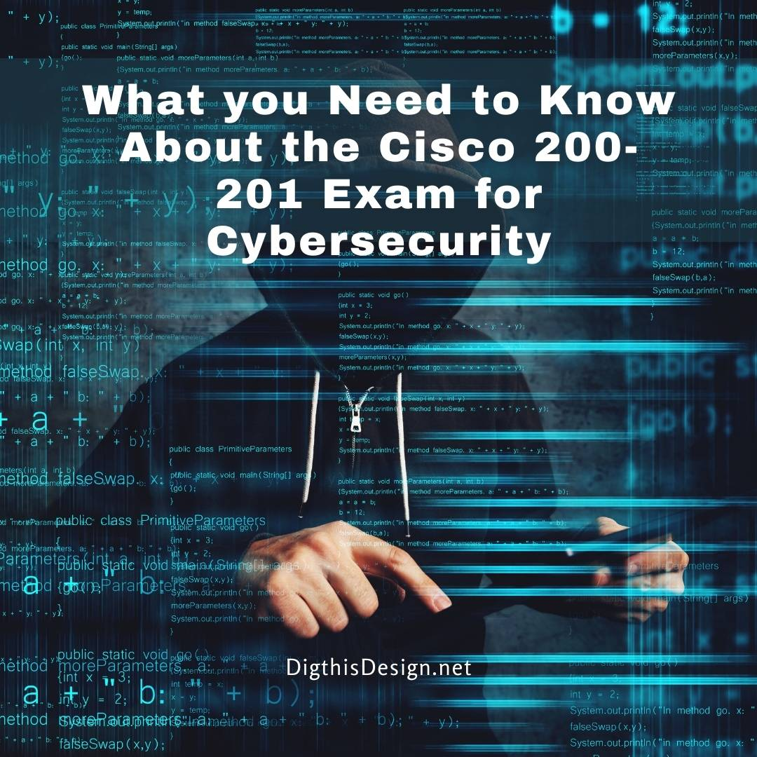 What you Need to Know About the Cisco 200-201 Exam for Cybersecurity