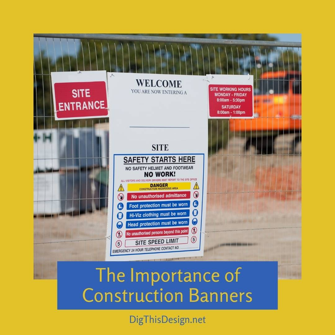 Why Construction Banners are the Must-Have Item of 2020