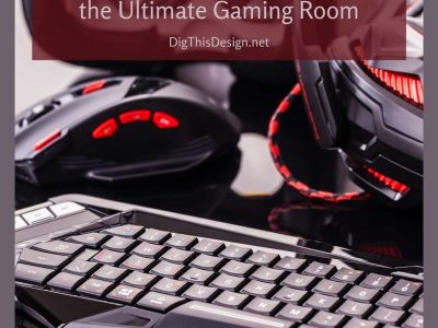 6 Steps to Creating the Ultimate Gaming Room