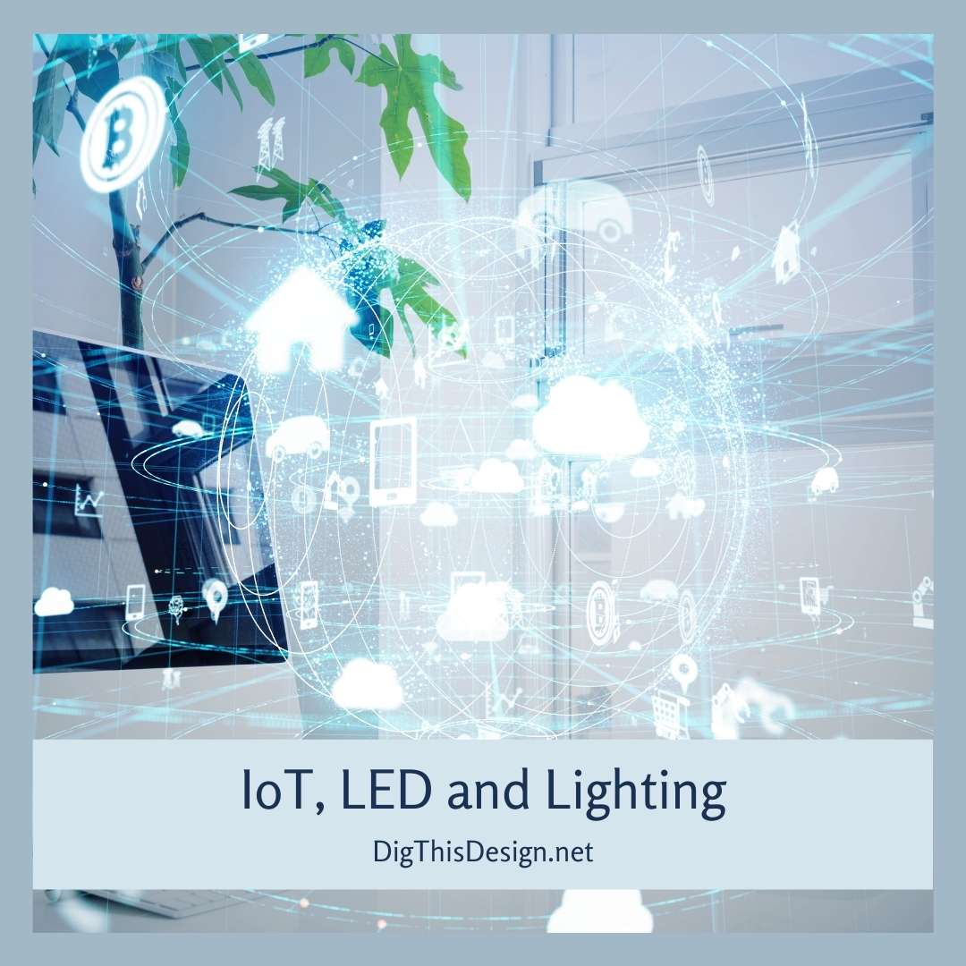 IoT, LED and Lighting