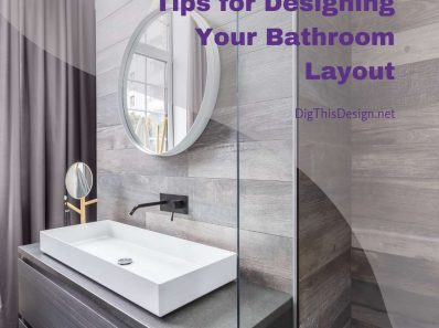 Tips for Designing Bathroom Layout Easily