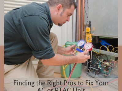Finding the Right Pros to Fix Your AC or PTAC Unit