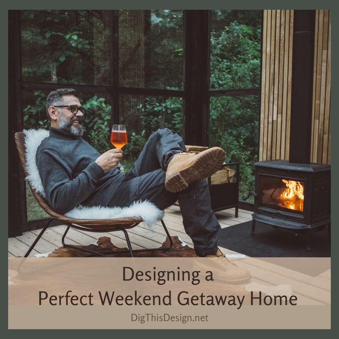 Perfect Weekend Getaway Home