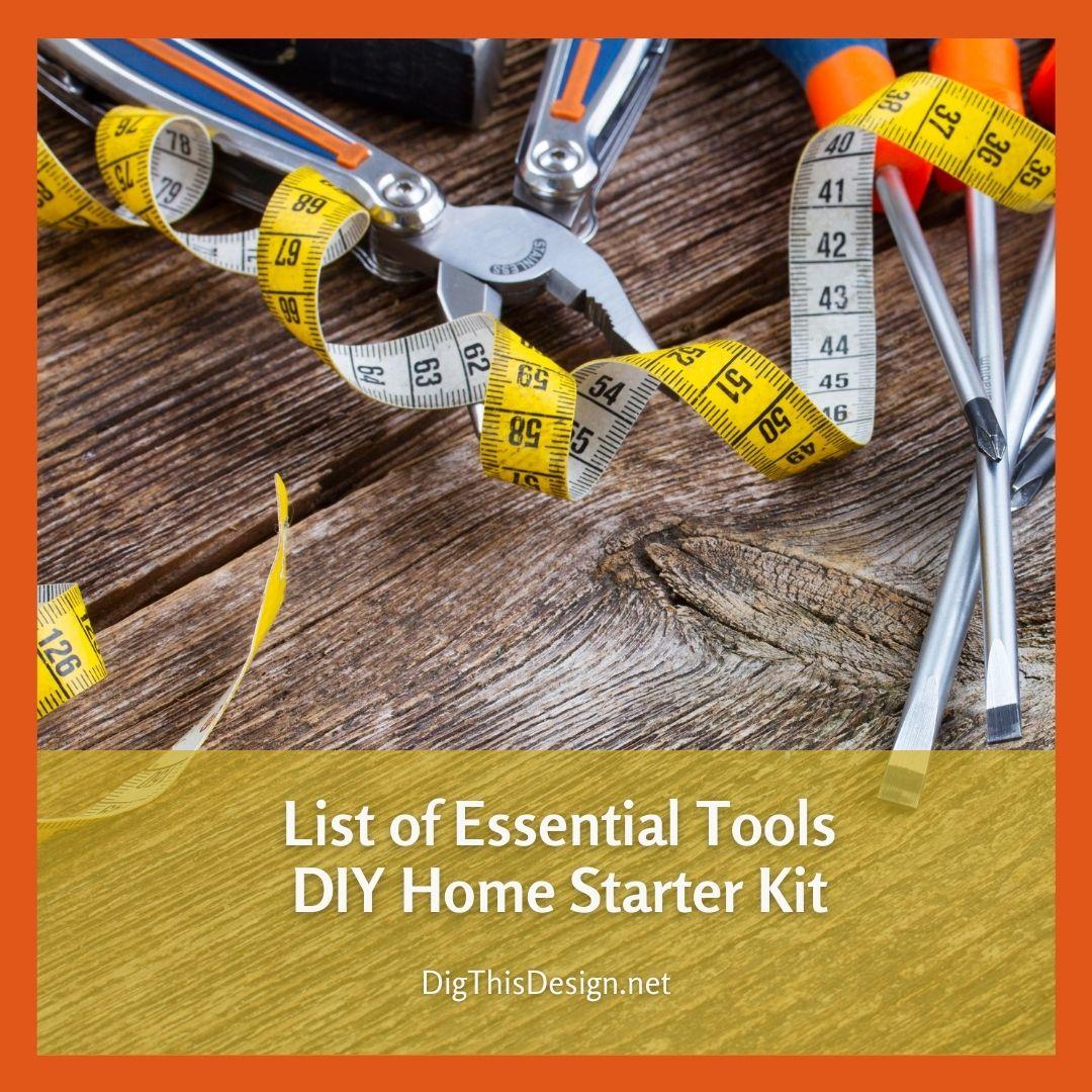 Your DIY Home Starter Kit Essentials