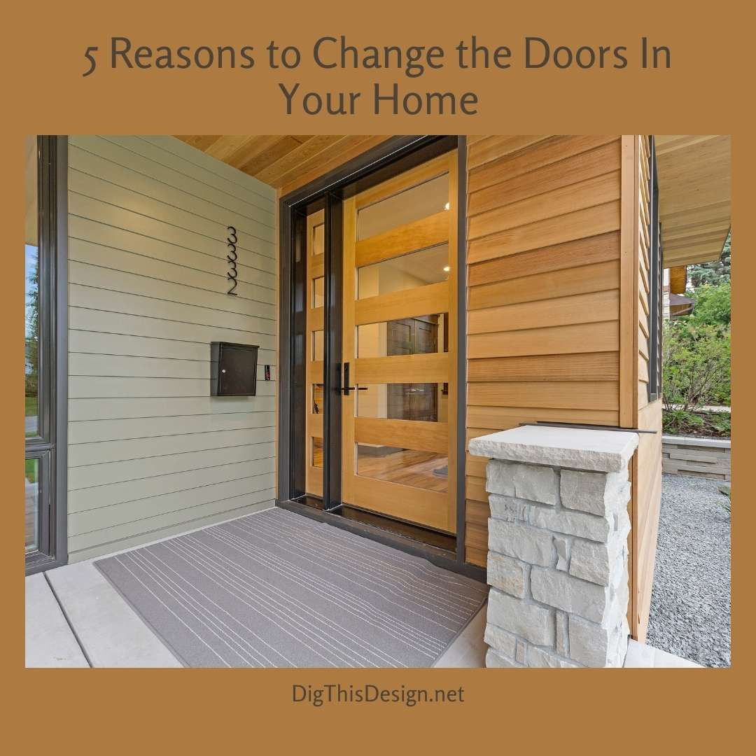 5 Reasons to Change the Doors In Your Home