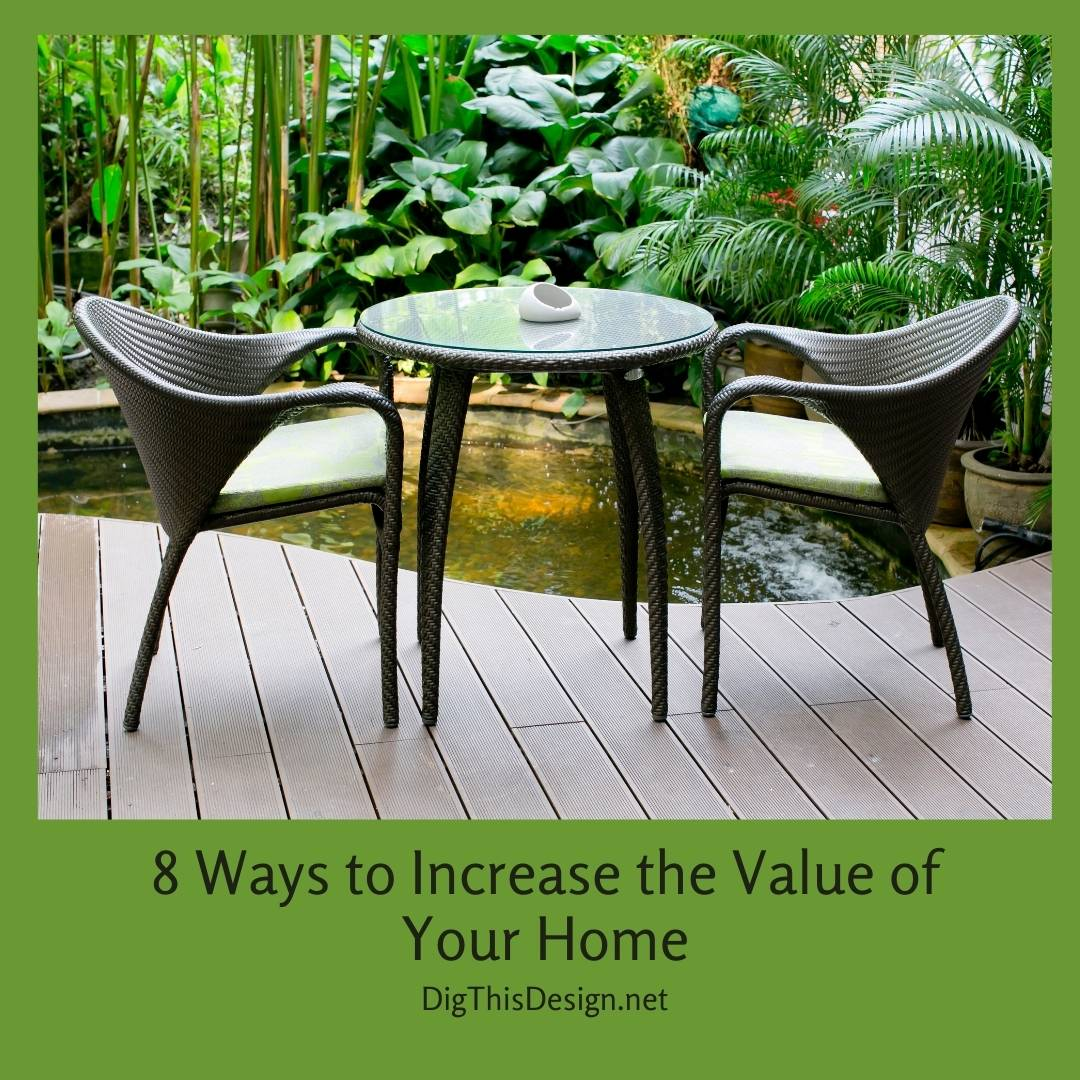 8 Ways to Increase the Value of Your Home