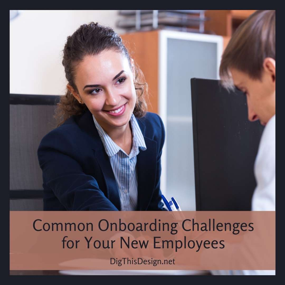 Common Onboarding Challenges for Your New Employees