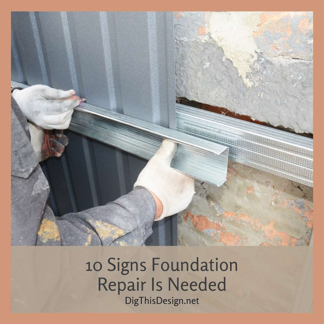 10 Signs Foundation Repair Is Needed