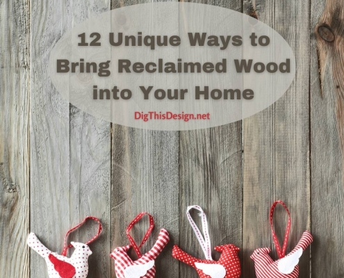 12 Unique Ways to Bring Reclaimed Wood into Your Home