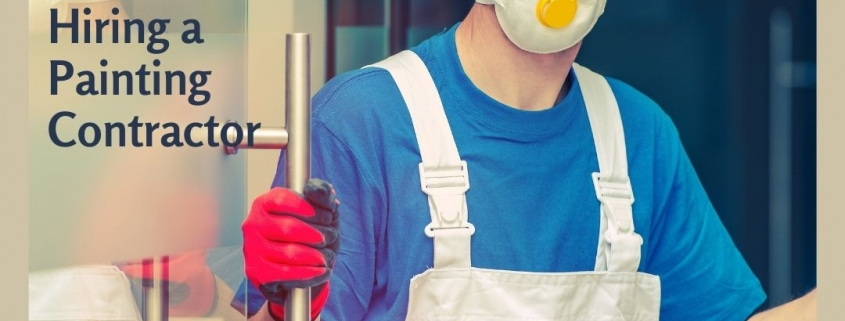 5 Critical Questions to Ask When Hiring a Painting Contractor