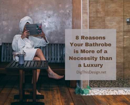8 Reasons Your Bathrobe is More of a Necessity than a Luxury