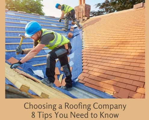Choosing a Roofing Company 8 Tips You Need to Know