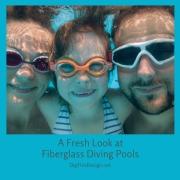 A Fresh Look at Fiberglass Diving Pools