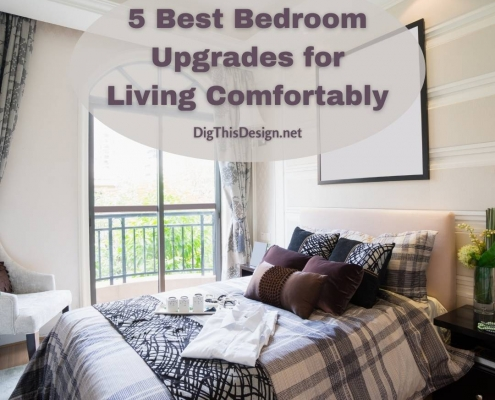 Investing to make your bedrooms look nicer and comfortable is a must. To help you with some ideas, here are the five best bedroom upgrades.