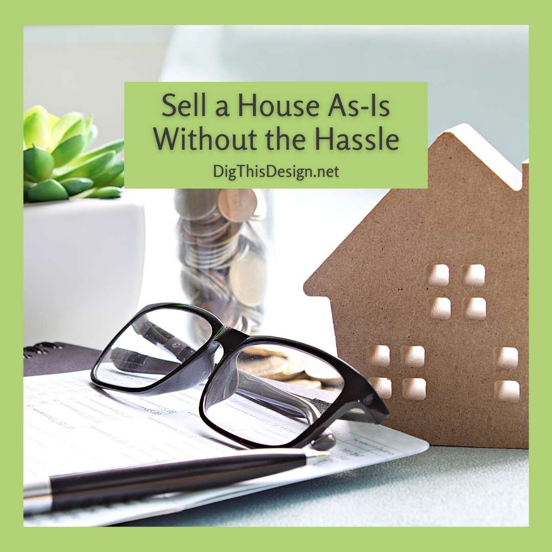 Sell a House As-Is Without the Hassle