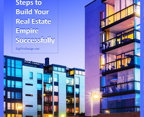 Steps to Build Your Real Estate Empire