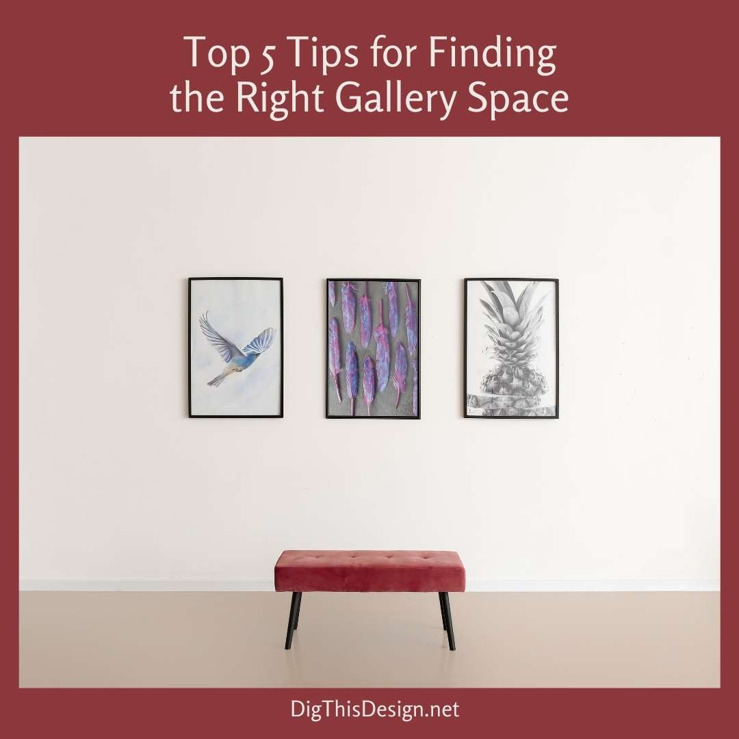 5 Tips for Finding the Right Gallery Space