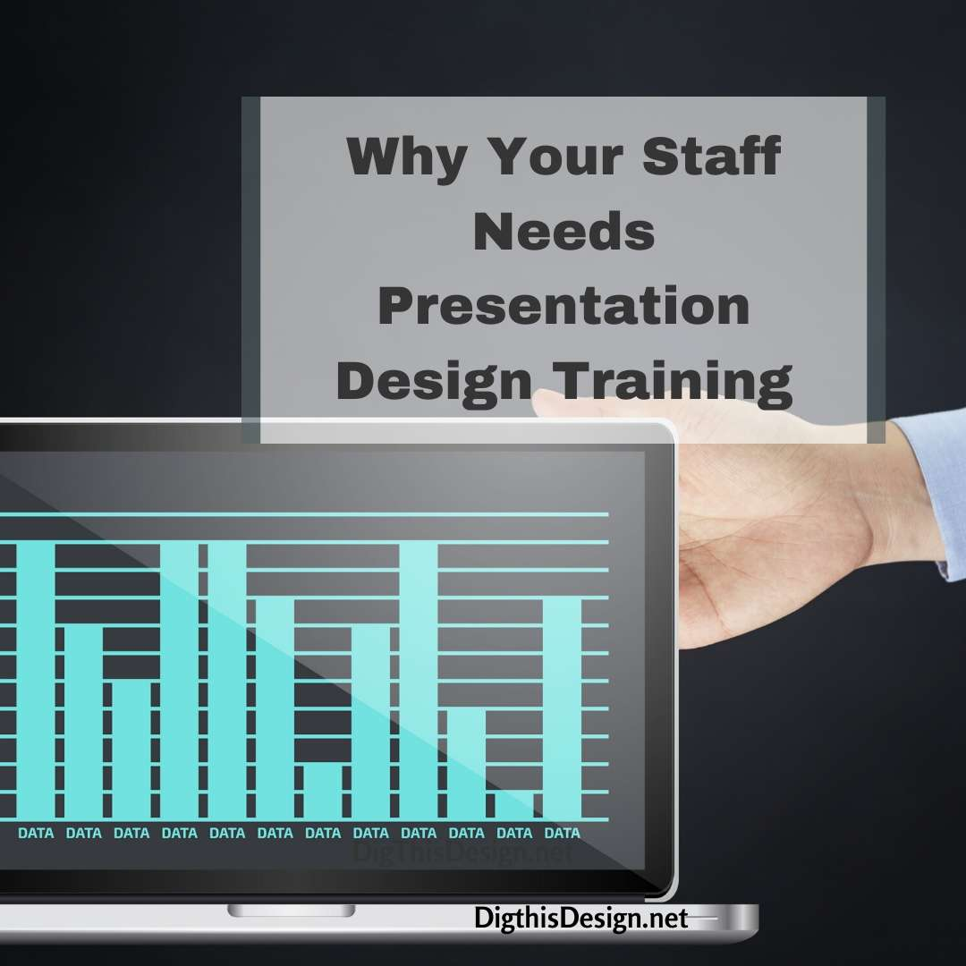 Why Your Staff Needs Presentation Design Training