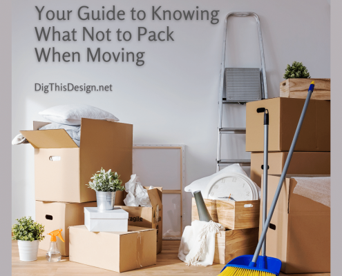 Your Guide to Knowing What Not to Pack When Moving