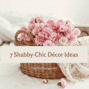 7 Shabby-Chic Décor Ideas