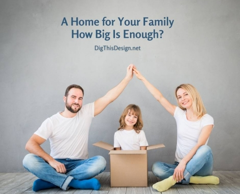 A Home for Your Family How Big Is Enough