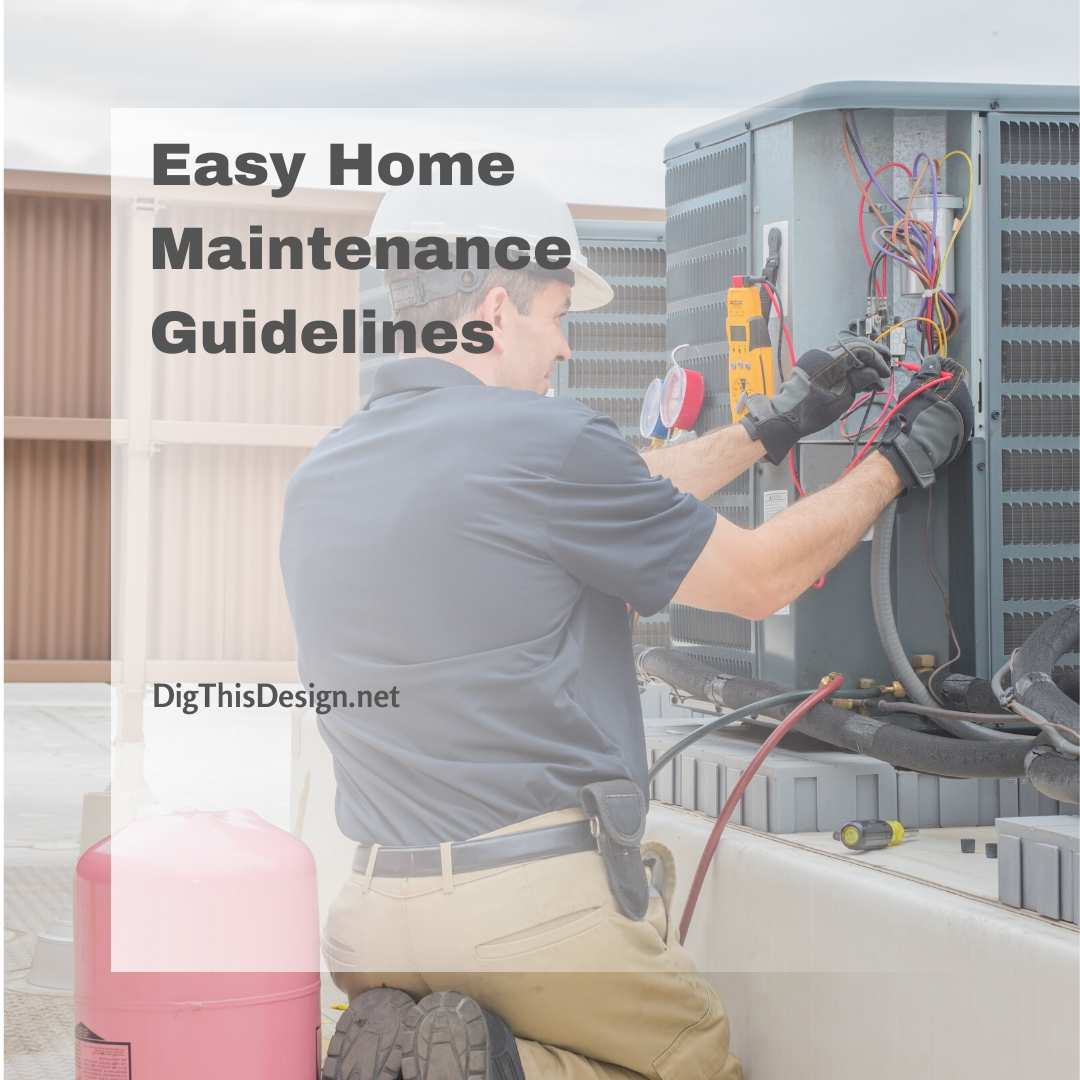 Easy Home Maintenance Guidelines