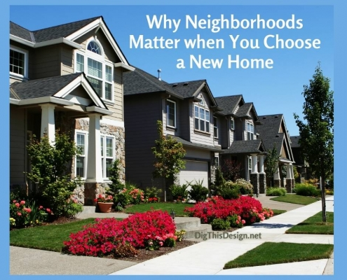 Why Neighborhoods Matter when You Choose a New Home