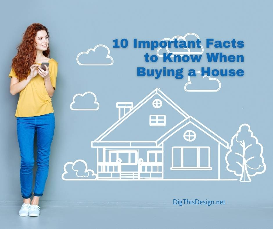 10 Important Facts to Know When Buying a House - Lady with long red hair, yellow top and blue jeans with white tennis shoes leaning on a light blue wall with a chalk drawing of a home.