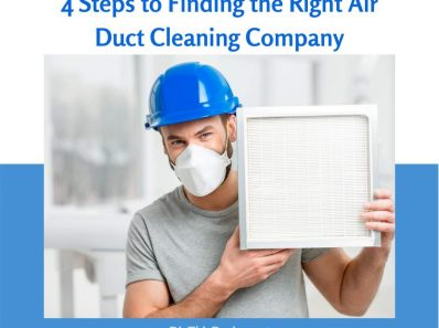 4 Steps to Finding the Right Air Duct Cleaning Company