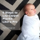 6 Steps to Lay Carpet Planks Like a Pro