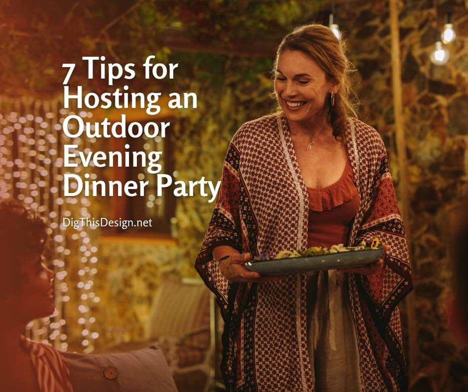 Hosting an Outdoor Evening Dinner Party