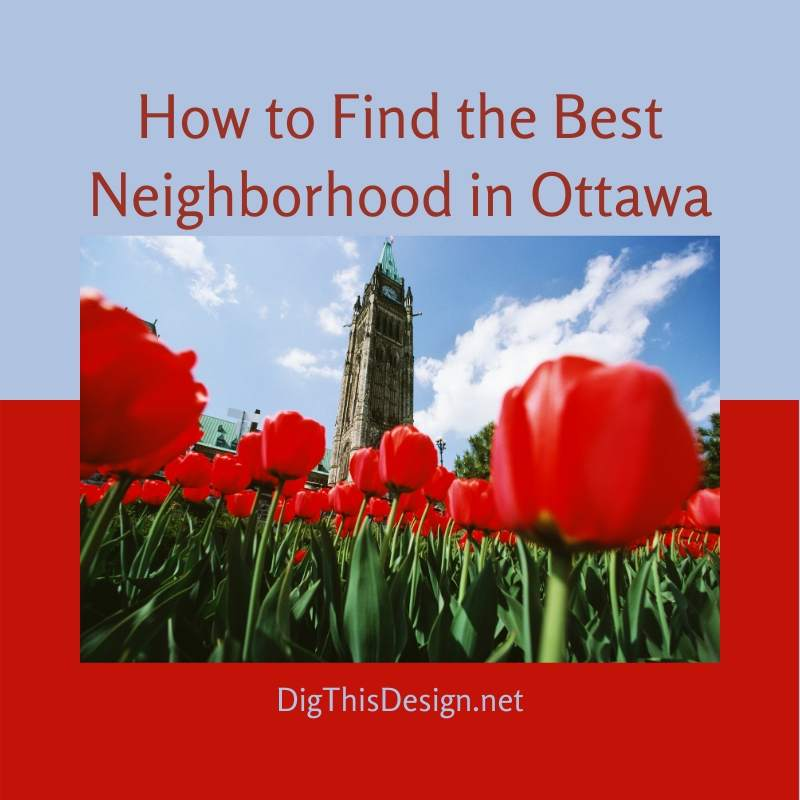 Find the Best Neighborhood in Ottawa