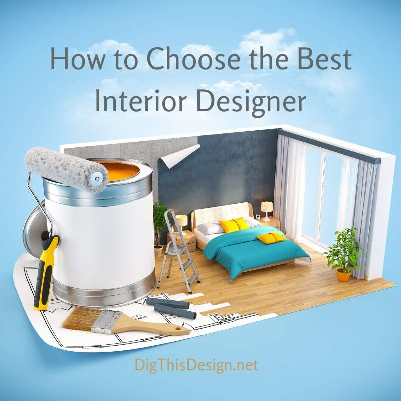 How to Choose the Best Interior Designer