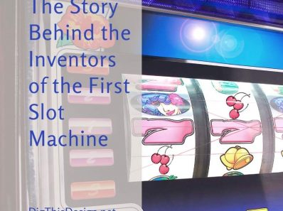 The Story Behind the Inventors of the First Slot Machine
