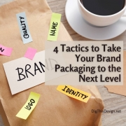 4 Tactics to Take Your Brand Packaging to the Next Level